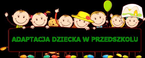 DNI ADAPTACYJNE - Przedszkole Samorządowe w Trąbkach